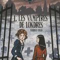 Les étranges sœurs Wilcox 1. Les Vampires de Londres ~ Fabrice Colin