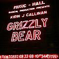 <b>Grizzly</b> <b>Bear</b> à l'Olympia