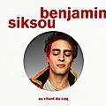 Benjamin Siksou : quand l'ex <b>nouvelle</b> star devient un étonnant coq!!