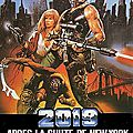 2019, Après la <b>Chute</b> de New York (Entre Mad Max et New York 1997)