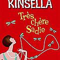 Très chère Sadie - Sophie Kinsella - 2010