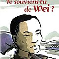 Te souviens tu de Wei, un bel album documentaire hommage à des travailleurs chinois..