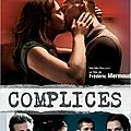 COMPLICES - 7,5/10
