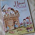 Hansel et <b>Gretel</b>
