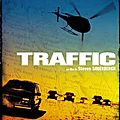 Traffic, de Peter Soderbergh (2001)