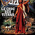 Le Choc des Titans - 1981 (Tremblez devant la puissance des dieux !)
