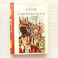 David Copperfield, Charles <b>Dickens</b>, Pierre Rousseau, collection rouge et or, éditions G.P. 1954