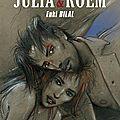 Julia & Roem - Enki <b>Bilal</b>