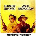 Missouri <b>Breaks</b> (Nouveau chef d'œuvre pour Arthur Penn)