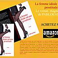 La femme idéale est une prostituée: découvrir l'extrait du roman de pabloemma