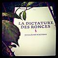 LA DICTATURE DES RONCES - Guillaume SIAUDEAU