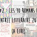 Top Ten Tuesday #2 : Les 10 romans de la <b>rentrée</b> <b>littéraire</b> automnale 2016 que vous souhaitez absolument vous procurer