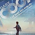 Quirot,Romain & Jaunin,Antoine - Gary Cook -1 Le pont des Oubliés