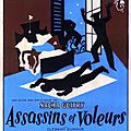 Assassins et Voleurs - guitry - poiret et <b>serrault</b> - 1957
