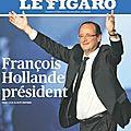 <b>élection</b> <b>présidentielle</b> - dimanche 6 mai <b>2012</b> - Francois Hollande président - les résultats nationaux et locaux du second tour