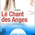 Le chant des Anges de Folco Chevallier