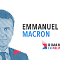 DIMANCHE EN POLITIQUE SUR FRANCE 3 N°30 : <b>Emmanuel</b> <b>Macron</b>