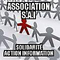L'association SAI se recentre, sur ses activités principales