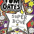 Tom Gates, tome 5 : Super doué (pour certains trucs), de Liz Pichon - Opération <b>Masse</b> critique, Babelio