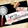 THEME 'DES AGENTS TRES TRES SECRETS '