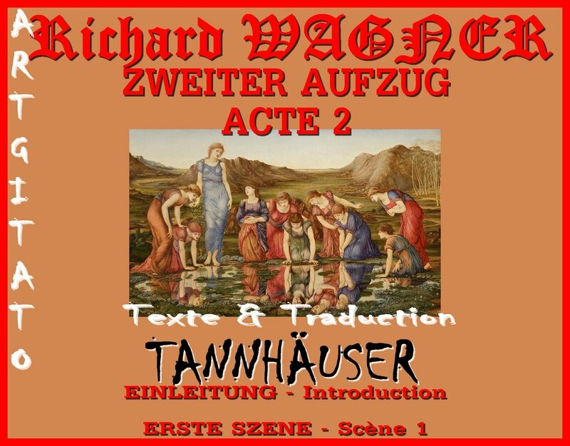 Tannhäuser Acte 2 Scène 1 Introduction Opera Richard Wagner Texte et Traduction Artgitato The Mirror of Venus Edward Burne Jones