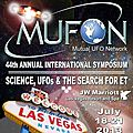 CONGRES INTERNATIONAL DU MUFON SUR LE PHENOMENE <b>OVNI</b> LES 18-21 JUILLET 2013 A LAS VEGAS