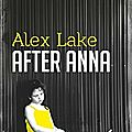 After Anna de <b>Alex</b> Lake