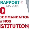 Un rapport 50 recommandations pour nos institutions