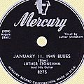 Luther Stoneham - January 11, 1949 <b>Blues</b> & Sittin' Here Wonderin'