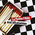 2014-67 - «LA PETITE FELEE AUX <b>ALLUMETTES</b>» DE NADINE MONFILS
