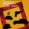 Bataille de chats, Eduardo Mendoza