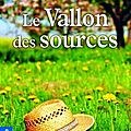 LE VALLON DES SOURCES - <b>MARIE</b>-CLAUDE GAY