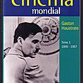 Guide du cinéma mondial, Tome 1 <b>1895</b>-1967 – Gaston Haustrate