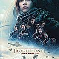 Rogue One : A Star Wars Story (La rébellion devient une réalité)