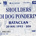 Shoulders - Mercredi 20 Mai 1992 - <b>Bataclan</b> (Paris)