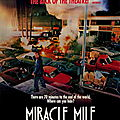 Miracle Mile - Appel d'urgence
