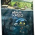 Le Monde de Milo, de Richard Marazano et Christophe Ferreira