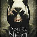 You'Re Next (Pauvre invasion)