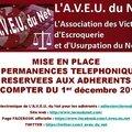 MISE EN PLACE DE PERMANENCES TÉLÉPHONIQUES RÉSERVÉES AUX ADHÉRENTS DE L'AVEU DU NET A COMPTER DU 1er décembre 2014
