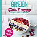 Raconte-moi un <b>livre</b> #5: Green Glam et happy