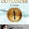 Outlander T.3 Le <b>voyage</b>, Diana Gabaldon