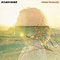 Julien Doré - Chou wasabi ft. Micky Green <3 !