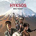 Hyksos, Thomas Passe-Monde, tome 2, d'Eric Tasset