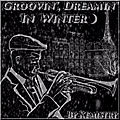 New Playlist : Groovin' , Dreamin' in Winter 2017