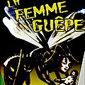 La Femme Gupe