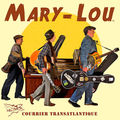 Honky <b>Tonk</b> Train - Mary-Lou (album Courrier Transatlantique)