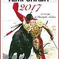 TEMPORADA 2017 - le compagnon des aficionados : ganaderias, toreros, plazas, cuadrillas