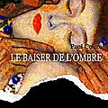 Le baiser de l'ombre