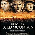 RETOUR A COLD MOUNTAIN - 8,5/10