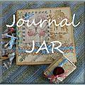 Spécial JOURNAL JAR # 1 #